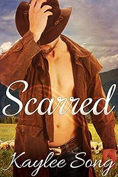 Scarred: (BBW Western Romance) (Under Open Skies series Book 1) (English Edition) von [Song, Kaylee]