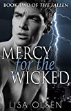 Mercy for the Wicked (The Fallen Book 2)