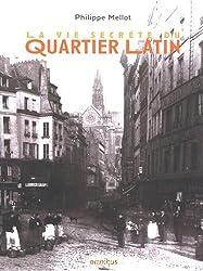 La vie secrète du quartier latin