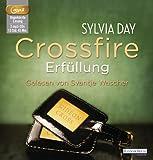'Crossfire. Erfüllung: Band 3' von Sylvia Day
