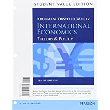 International Economics, Student Value Edition: Theory & Policy (The Pearson Series in Economics)