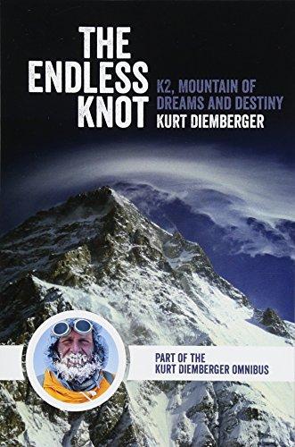 The Endless Knot: K2, Mountain of Dreams and Destiny por Kurt Diemberger
