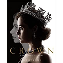 The Crown: The official book of the hit Netflix series