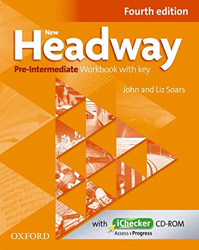 New Headway 4th Edition Pre-Intermediate. Workbook and iChecker with Key (New Headway Fourth Edition) por John Soars