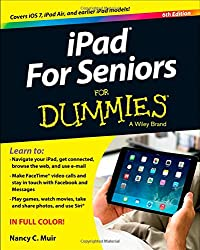 iPad for Seniors For Dummies (For Dummies (Computers))