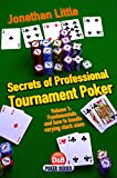 Secrets of Professional Tournament Poker: v. 1: Fundamentals and How to Handle Varying Stack Sizes (D&B Poker Series)