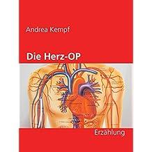 Die Herz-OP: Erzählung