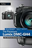 [(The Panasonic Lumix DMC-GH4 : The Unofficial Quintessential Guide)] [By (author) Brian Matsumoto ] published on (July, 2015)