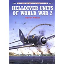Helldiver Units of World War 2 (Combat Aircraft)