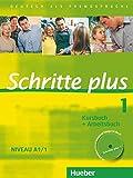 Schritte plus 1: Deutsch als Fremdsprache / Kursbuch + Arbeitsbuch mit Audio-CD zum Arbeitsbuch und interaktiven Übungen