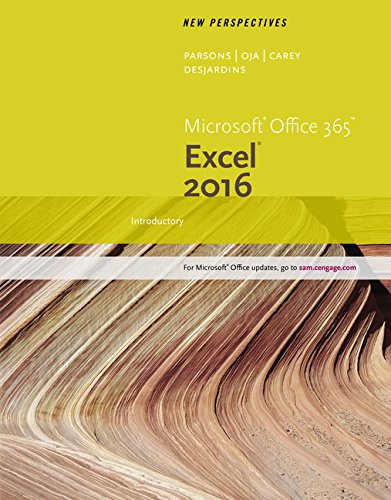 New Perspectives Microsoft® Office 365 & Excel 2016: Introductory