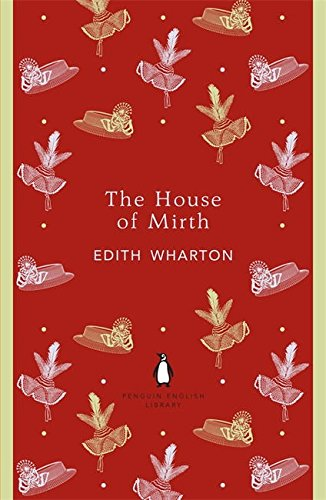 Edwardian House (The House of Mirth (The Penguin English Library))
