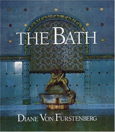 The Bath by Diane Von Furstenberg (1993-09-28)