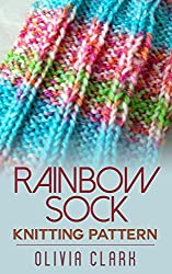 Rainbow Sock: Knitting Pattern (English Edition)