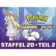 Pokémon – Die TV-Serie: Sonne und Mond - Staffel 20, Teil 2