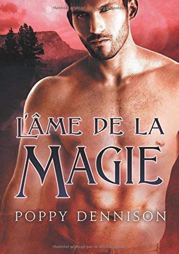 L'âme de la magie par Poppy Dennison