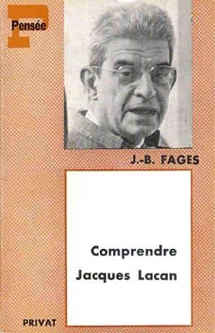 Comprendre Jacques Lacan.