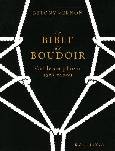 Télécharger La Bible du boudoir PDF Livre eBook France