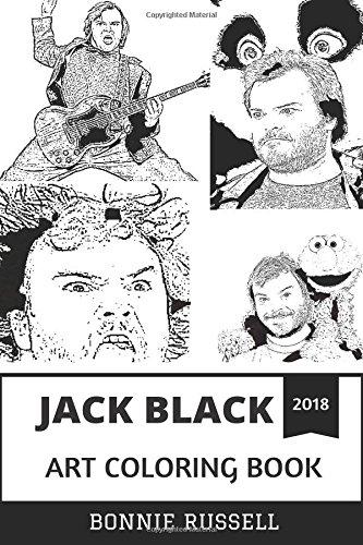 Jack Black Art Coloring Book: Tenacious D Superstar and World Class Comedian, Jumanji Star and Writer Inspired Adult Coloring Book (Jack Black Coloring Book) (Face Wash Mineral)