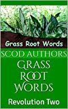 Best The Grass Roots - Grass Root Words: Revolution Two (SCODzine Book 2) Review