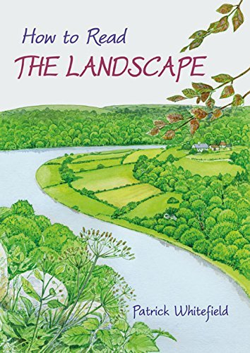 How to Read the Landscape: Written by Patrick Whitefield, 2015 Edition, Publisher: Permanent Publications [Paperback]