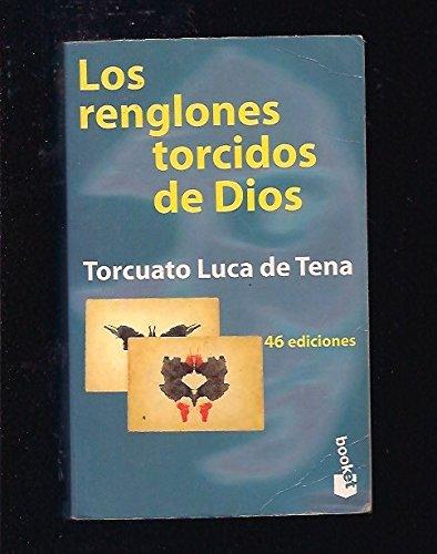 Los renglones torcidos de dios por Luca de Tena Torcuado