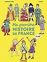 L'Histoire de France en BD - Ma première Histoire de France en BD par Mirza
