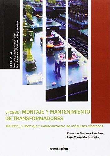 Montaje y mantenimiento de transformadores por José María Martí Prieto