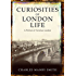 Curiosities of London Life