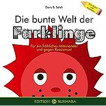Die bunte Welt der Farblinge: Für ein fröhliches Miteinander und gegen Rassismus!