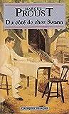 Du côté de chez Swann. L'auteur et son temps, structures et thèmes, analyses de textes, l'épreuve de français au Baccalauréat (Oeuvre au Clair 17)