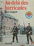 Telecharger Livres Au dela des barricades Traduit de l anglais par Jean Francois Crochet 1973 Broche 192 pages Litterature jeunesse Irlande (PDF,EPUB,MOBI) gratuits en Francaise