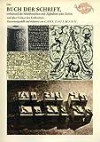 Das Buch der Schrift, enthaltend die Schriftzeichen und Alphabete aller Zeiten und aller Völker des Erdkreises - Carl Faulmann