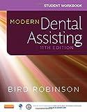 #7: Student Workbook for Modern Dental Assisting, 11e
