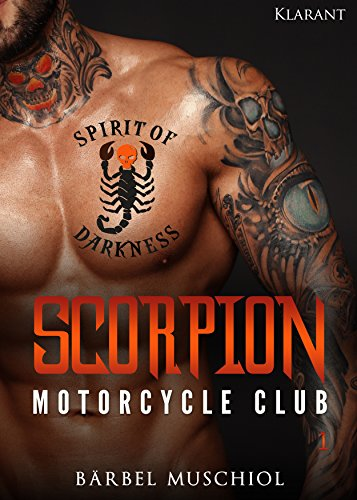 Scorpion Motorcycle Club 1 (Spirit of Darkness) (Tinker S Bell Schwester)