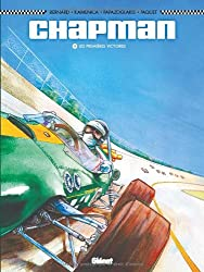 Chapman, Tome 1 : Les premières victoires