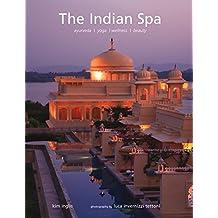Indian Spa: Ayurveda Yoga Wellness Beauty
