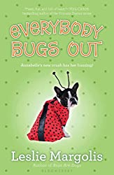 Everybody Bugs Out (Annabelle Unleashed)
