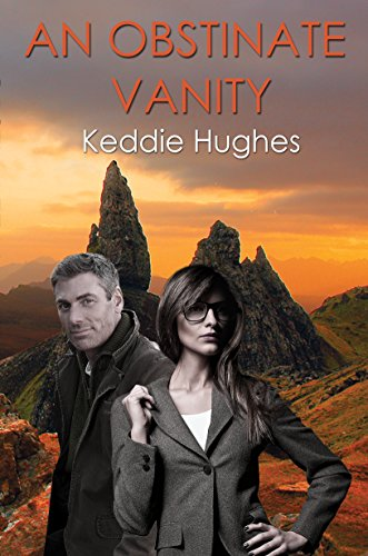 An obstinate vanity ebook keddie hughes amazon kindle store an obstinate vanity by hughes keddie fandeluxe PDF