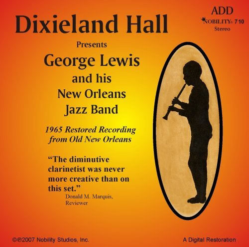 Dixieland Hall Presents George Lewis and his New Orleans Jazz Band by George Lewis