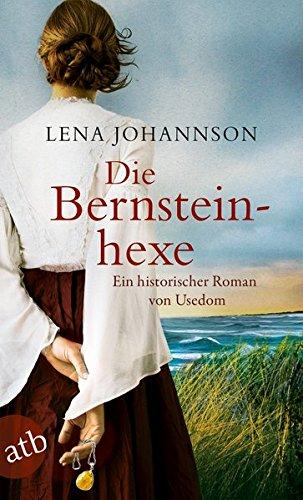 Johannson, Lena: Die Bernsteinhexe