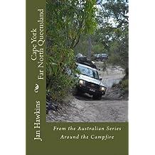 Cape York (Around the Campfire Book 8)