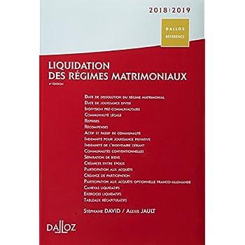 Liquidation des régimes matrimoniaux 2018/2019 - 4e éd.