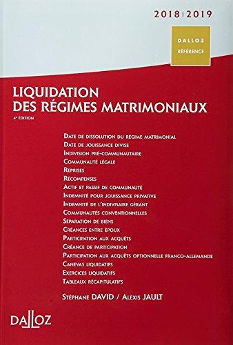 Liquidation des régimes matrimoniaux 2018/2019 - 4e éd. par Stéphane David