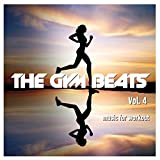 The Gym Beats Vol. 4 (128 Bpm) (Music for Workout)
