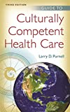 Guide to Culturally Competent Health Care (English Edition)