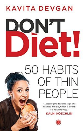Dont diet ebook kavita devgan amazon kindle store dont diet by devgan kavita fandeluxe Gallery