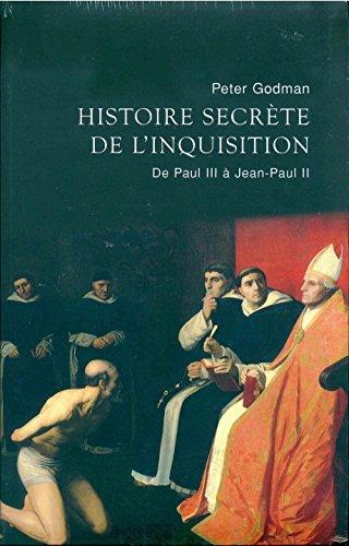 Histoire secrète de l'inquisition