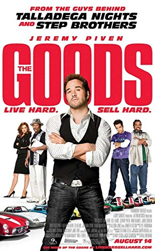 The Goods: Live Hard Sell Hard Movie Poster (27,94 x 43,18 cm)