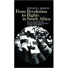 From Revolution to Rights in South Africa: Social Movements, NGOs & Popular Politics After Apartheid: Social Movements, NGOs and Popular Politics After Apartheid